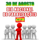 30 de agosto o Dia Nacional de Mobiliza��o e Paralisa��o dos trabalhadores