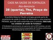 Ato-Den�ncia na Pra�a do Ferreira dia 28/01/2015