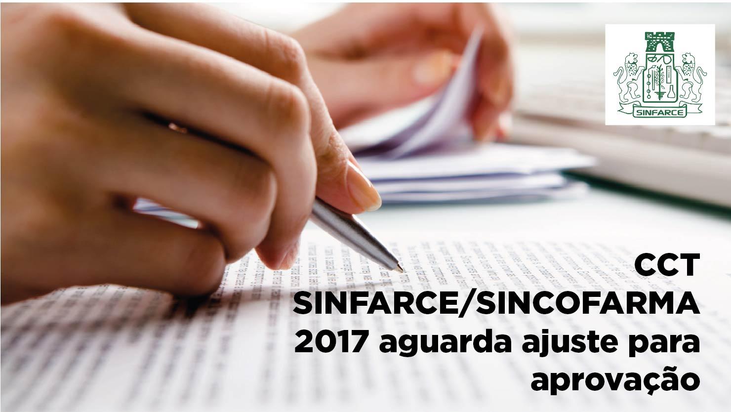 CCT SINFARCE/SINCOFARMA 2017 aguarda ajuste para aprova��o
